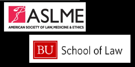 American Society for Law Medicine and Ethics and Boston University School of Law