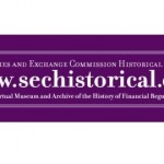 Securities and Exchange Commission Historical Society