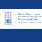 Jean Monnet Center for International and Regional Economic Law & Justice at NYU School of Law