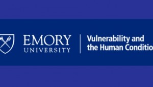Vulnerability and the Human Condition, Emory University