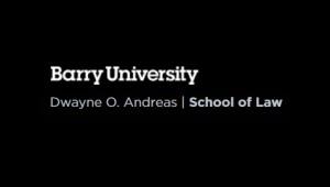 Barry University Dwayne O. Andreas School of Law