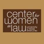 Center for Women in Law University of Texas School of Law