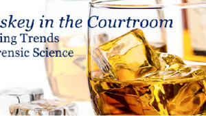 Whiskey in the Courtroom