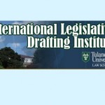 International Legislative Drafting Institute Tulane Law