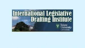 International Legislative Drafting Institute Tulane Law