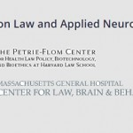 Poject on Law and Applied Neuroscience Petrie Flom Center