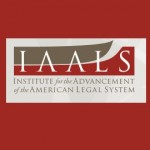 Institute for the Advancement of the American Legal System (IAALS), University of Denver Sturm College of Law