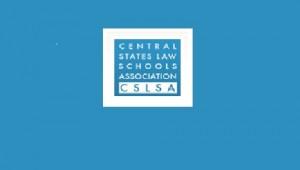 Central States Law Schools Association (CSLSA)