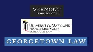 Vermont Law School, U. Maryland Francis King Carey School of Law, Georgetown Law