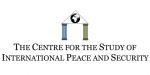 The Centre for the Study of International Peace and Security