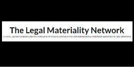 The Legal Materiality Network