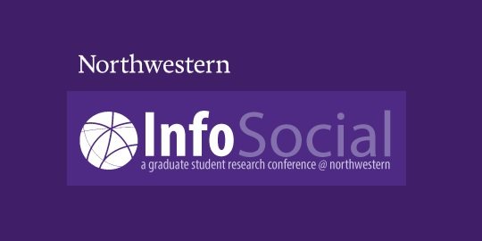 Northwestern University InfoSocial conference
