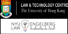 Law and Tech. Center at the University of Hong Kong and NYU Law's Engelberg Center