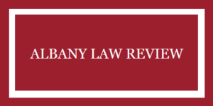 CFP Deadline: Albany Law Review