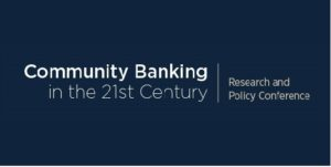 CFP Deadline: Community Banking in the 21st Century