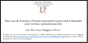 CFP Deadline: Rosalyn Higgins Prize Competition for Papers on ICJ