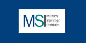 Munich Summer Institute - Munich, Germany