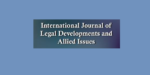 International Journal of Legal Developments and Allied Isssues